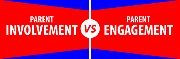 Parent Involvement vs Parent Engagement