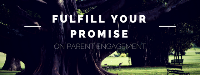 """Fulfill your promise on parent engagement in 2017-2018"" text in front of a very old, large tree"